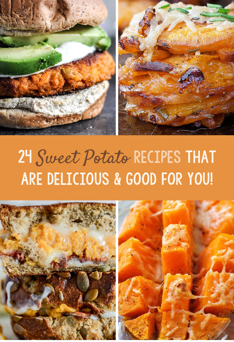 Is Sweet Potato Good For You  24 Sweet Potato Recipes That Are Delicious & Good For You