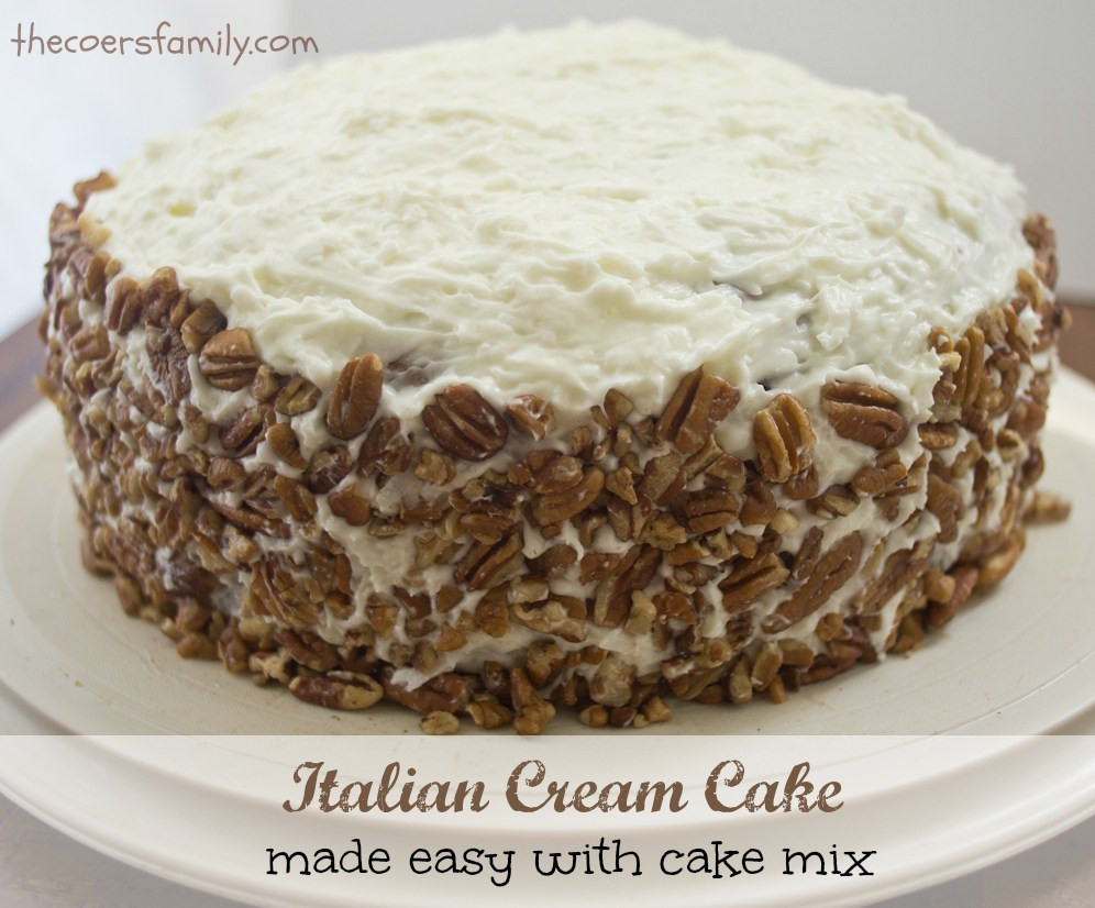 Italian Cream Cheese Cake  Italian Cream Cake with Cake Mix The Coers Family