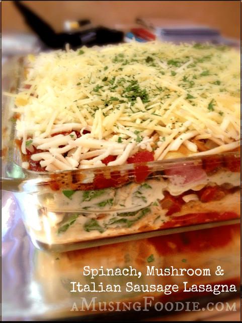 Italian Sausage Lasagna  Spinach Mushroom and Italian Sausage Lasagna