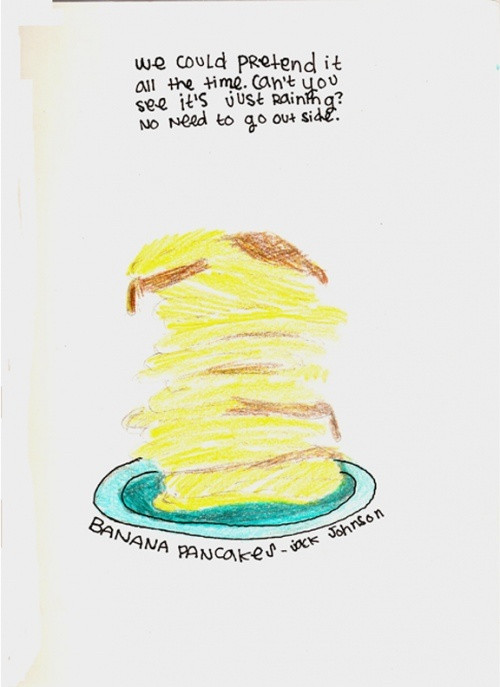 Jack Johnson Banana Pancakes  Banana Pancakes Jack Johnson Quotes QuotesGram