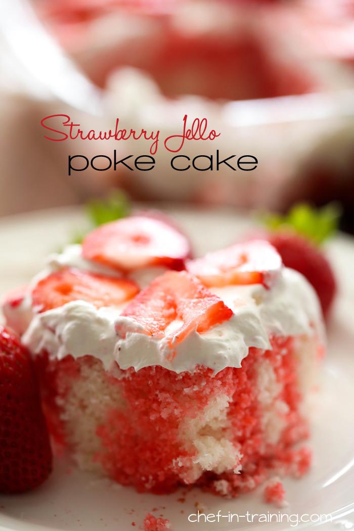 Jello Cake Recipe  Strawberry Jello Poke Cake Chef in Training