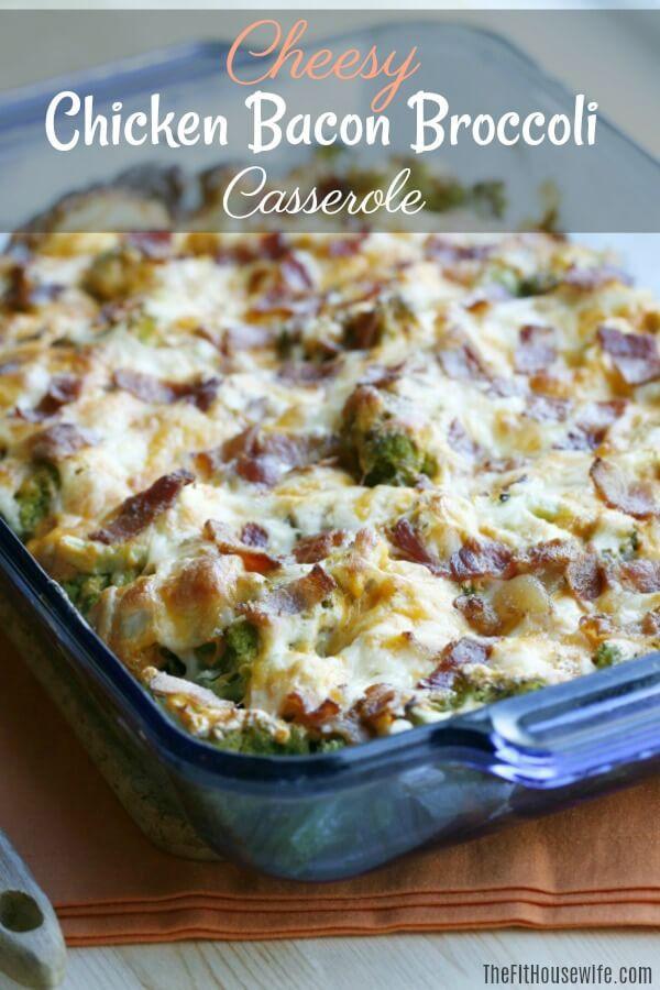 Keto Broccoli Casserole  Cheesy Chicken Bacon Broccoli Casserole The Fit Housewife