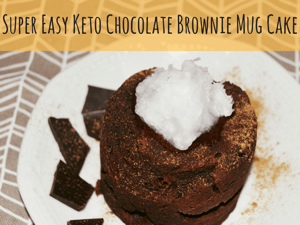 Keto Cake In A Mug  Super Easy Keto Chocolate Brownie Mug Cake