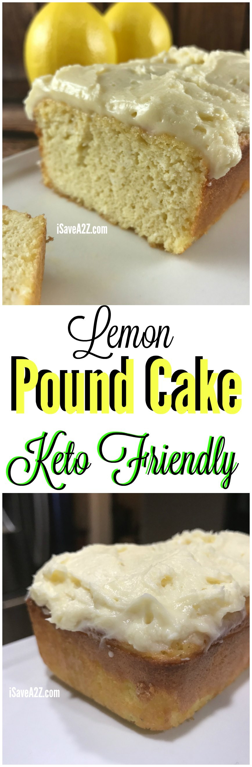 Keto Cake Recipes  Low Carb Lemon Pound Cake Keto Friendly Recipe iSaveA2Z