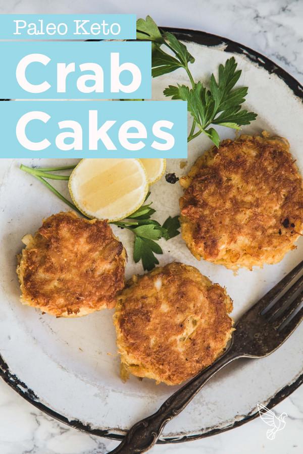 Keto Crab Cakes  Keto Crab Cakes recipe Paleo Whole30 gluten free