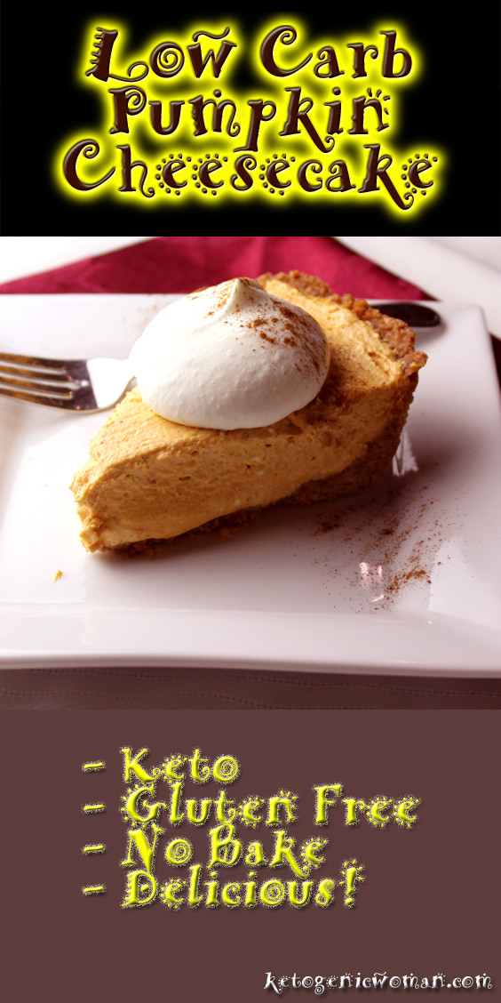 Keto Thanksgiving Desserts  Low Carb Pumpkin Cheesecake Recipe Ketogenic Woman