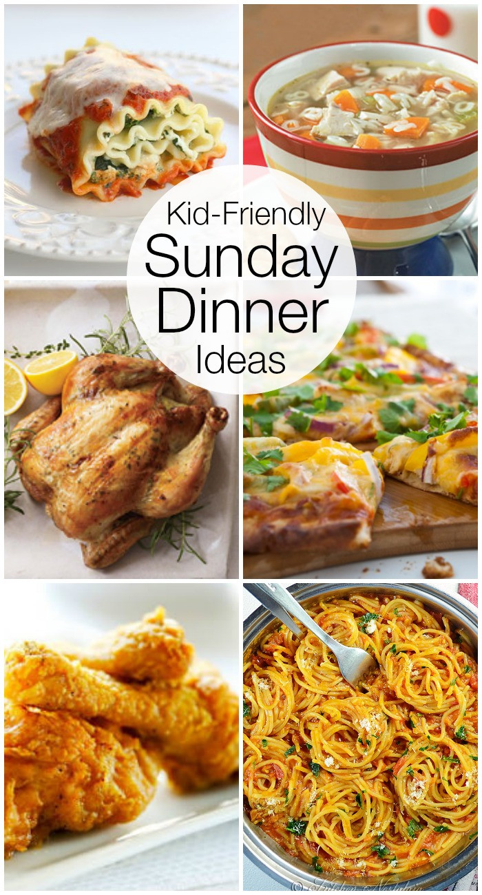 Kid Dinner Ideas  Kid Friendly Sunday Night Dinner Ideas