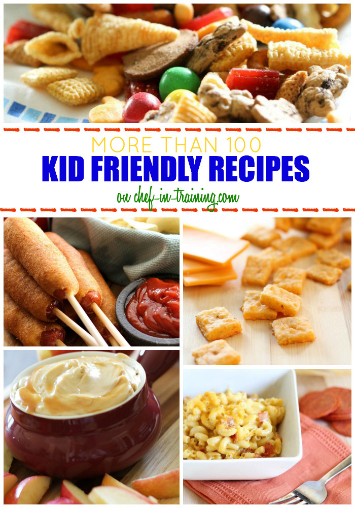 Kid Friendly Desserts  OVER 100 Kid Friendly Recipes at chef in training