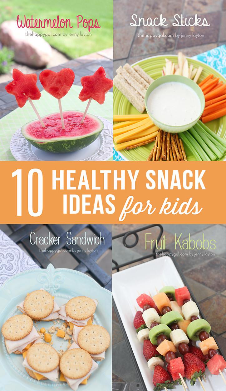 Kids Healthy Snacks  10 Healthy Snack Ideas for Kids