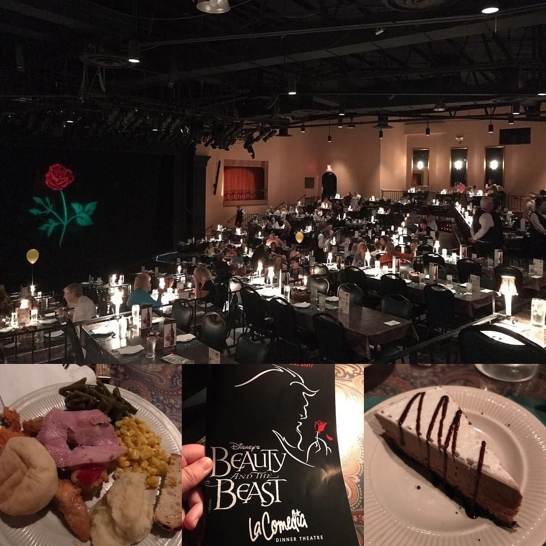"""La Comedia Dinner Theatre  Saw a great performance of """"Beauty and the Beast"""" at La"""