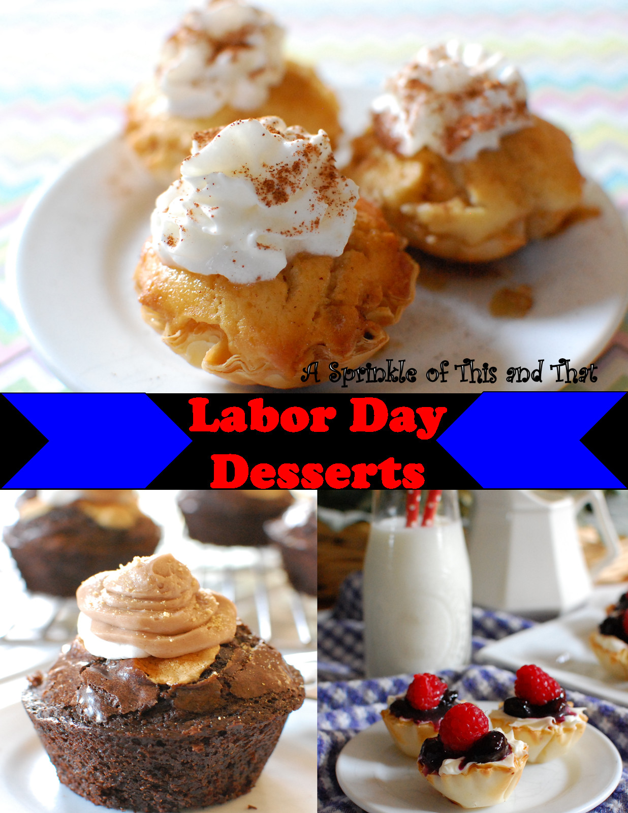 Labor Day Desserts  A Sprinkle of This and That Labor Day Desserts