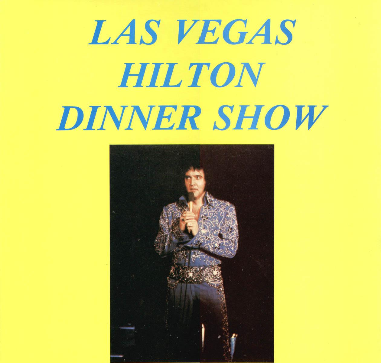 Las Vegas Dinner Shows  Bootlegging Elvis LAS VEGAS HILTON DINNER SHOW FEBRUARY 7