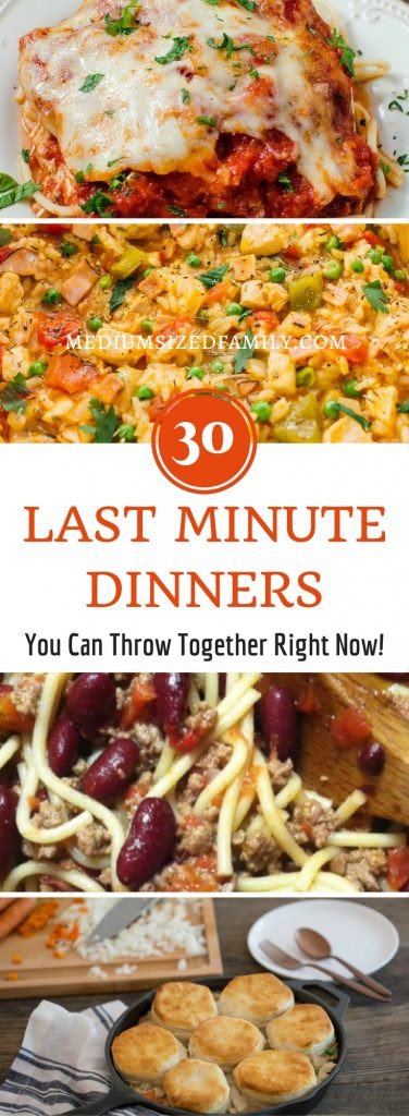Last Minute Dinner Ideas  30 Last Minute Dinner Ideas You Can Make Right Now