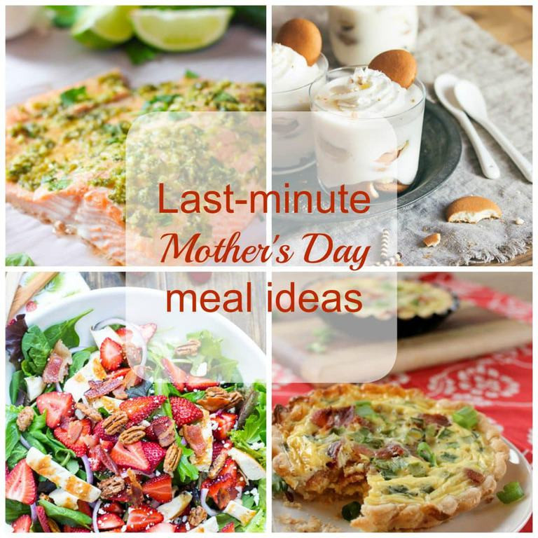 Last Minute Dinner Ideas  Last minute Mother s Day meal ideas