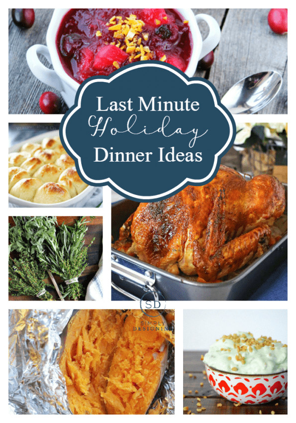 Last Minute Dinner Ideas  Last Minute Holiday Dinner Ideas