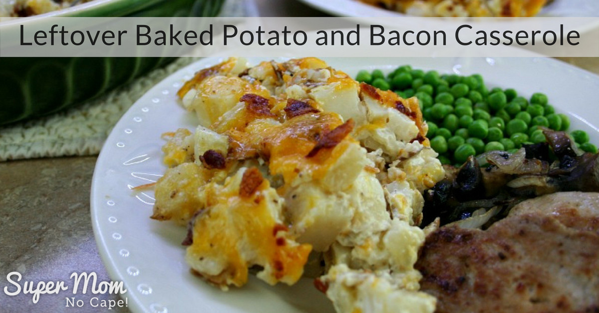 Leftover Baked Potato Recipes  Leftover Baked Potato and Bacon Casserole The Ultimate