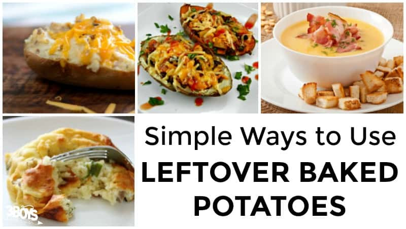 Leftover Baked Potato Recipes  What to Do With Leftover Baked Potatoes – 3 Boys and a Dog