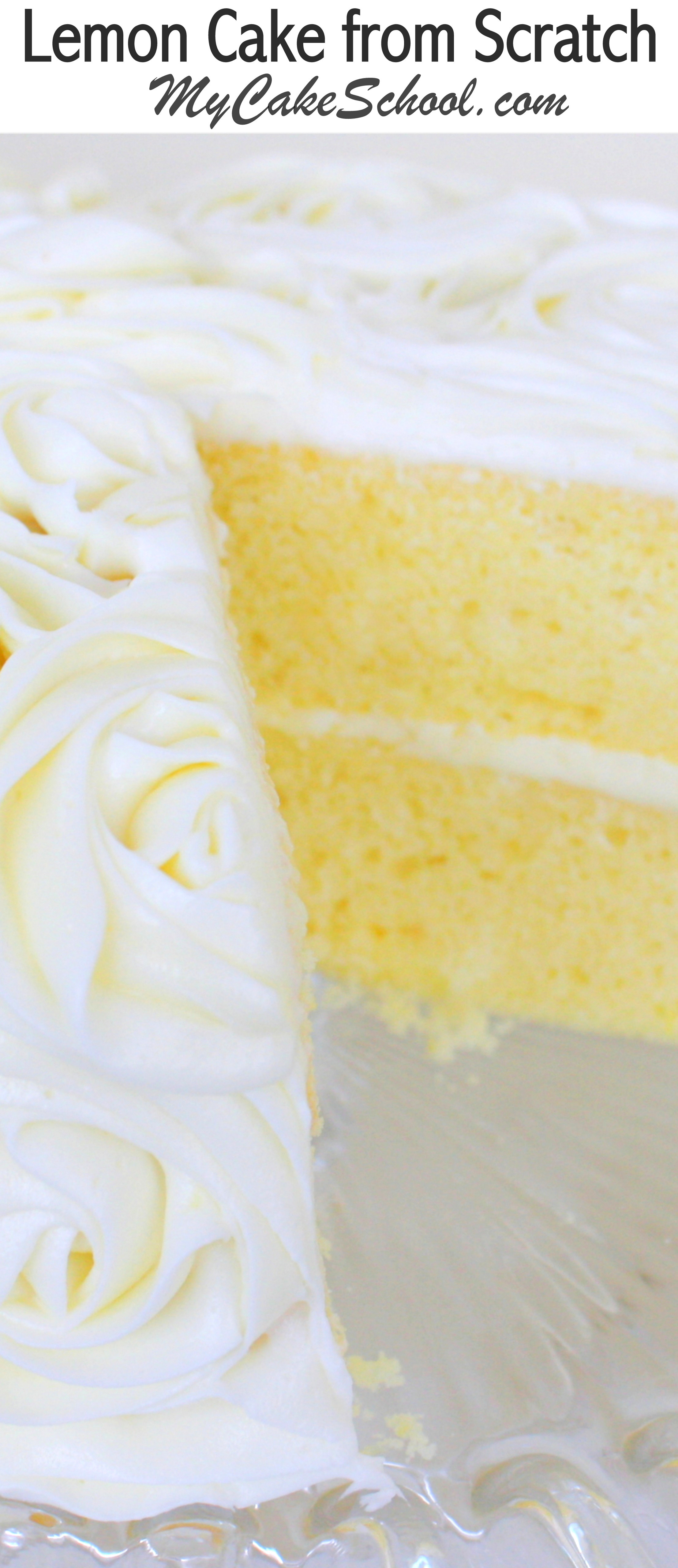 Lemon Cake Recipes From Scratch  Lemon Cake A Scratch Recipe