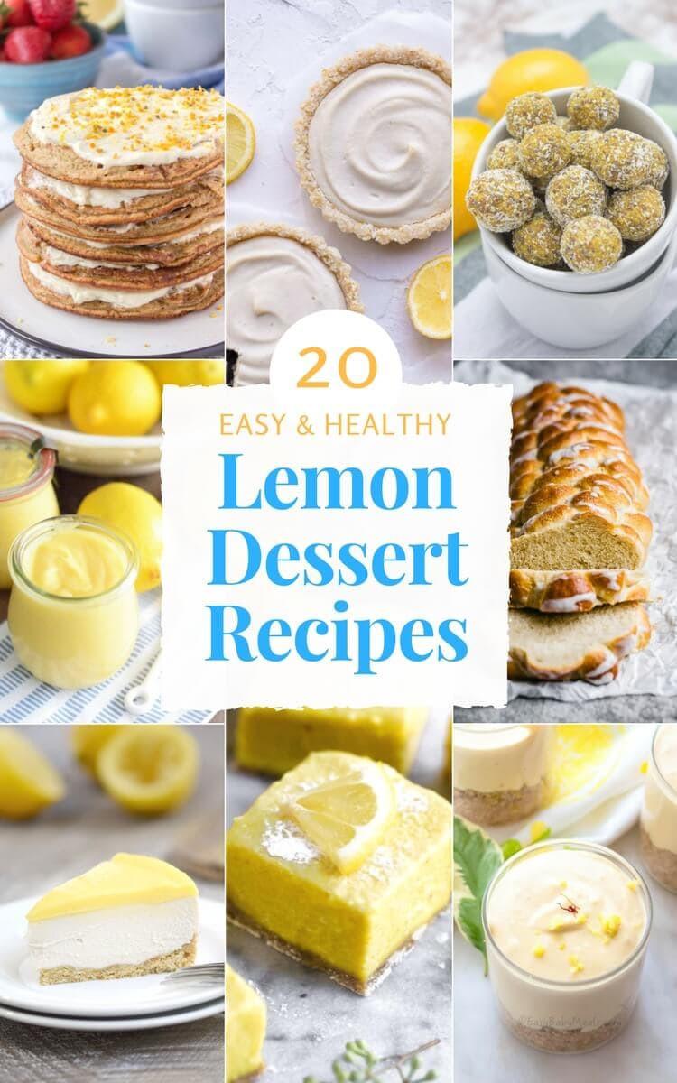 Lemon Desserts Recipes  20 Easy Healthy Lemon Dessert Recipes Natalie s Happy Health