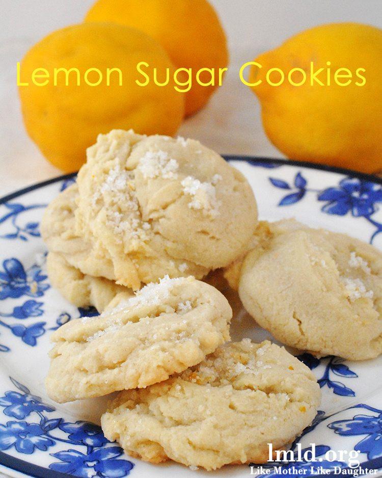 Lemon Sugar Cookies  Lemon Sugar Cookies Like Mother Like Daughter