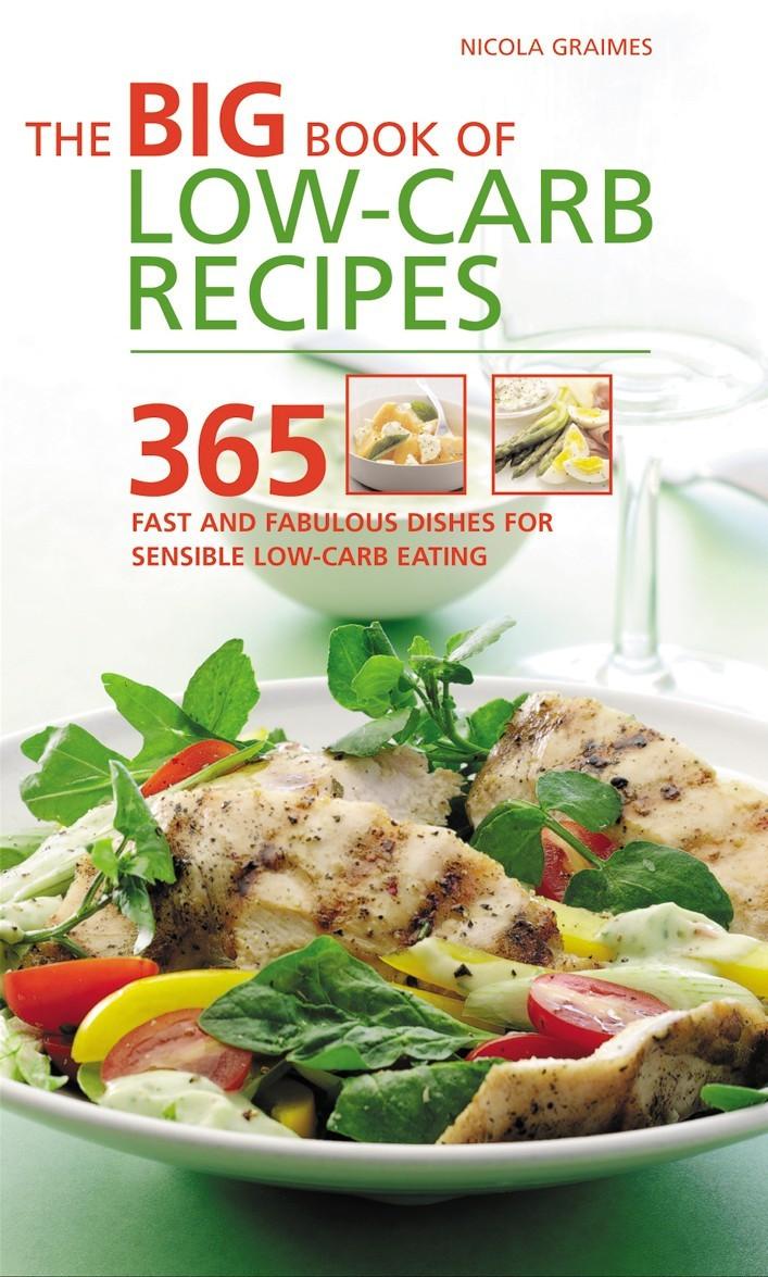 Linda'S Low Carb Recipes  The Big Book of Low Carb Recipes Healthy Recipes