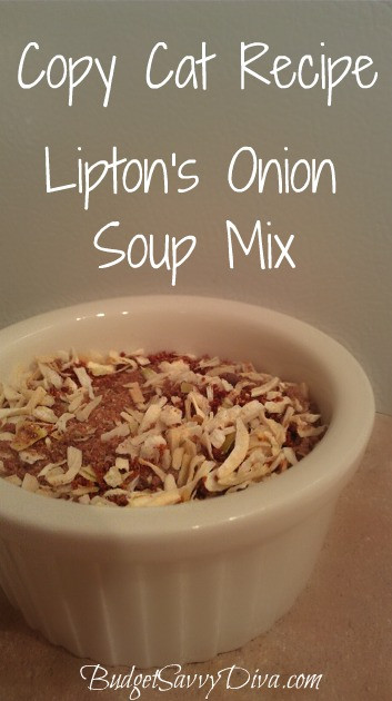 Lipton Onion Soup Mix  Copy Cat Recipe – Lipton's ion Soup Mix