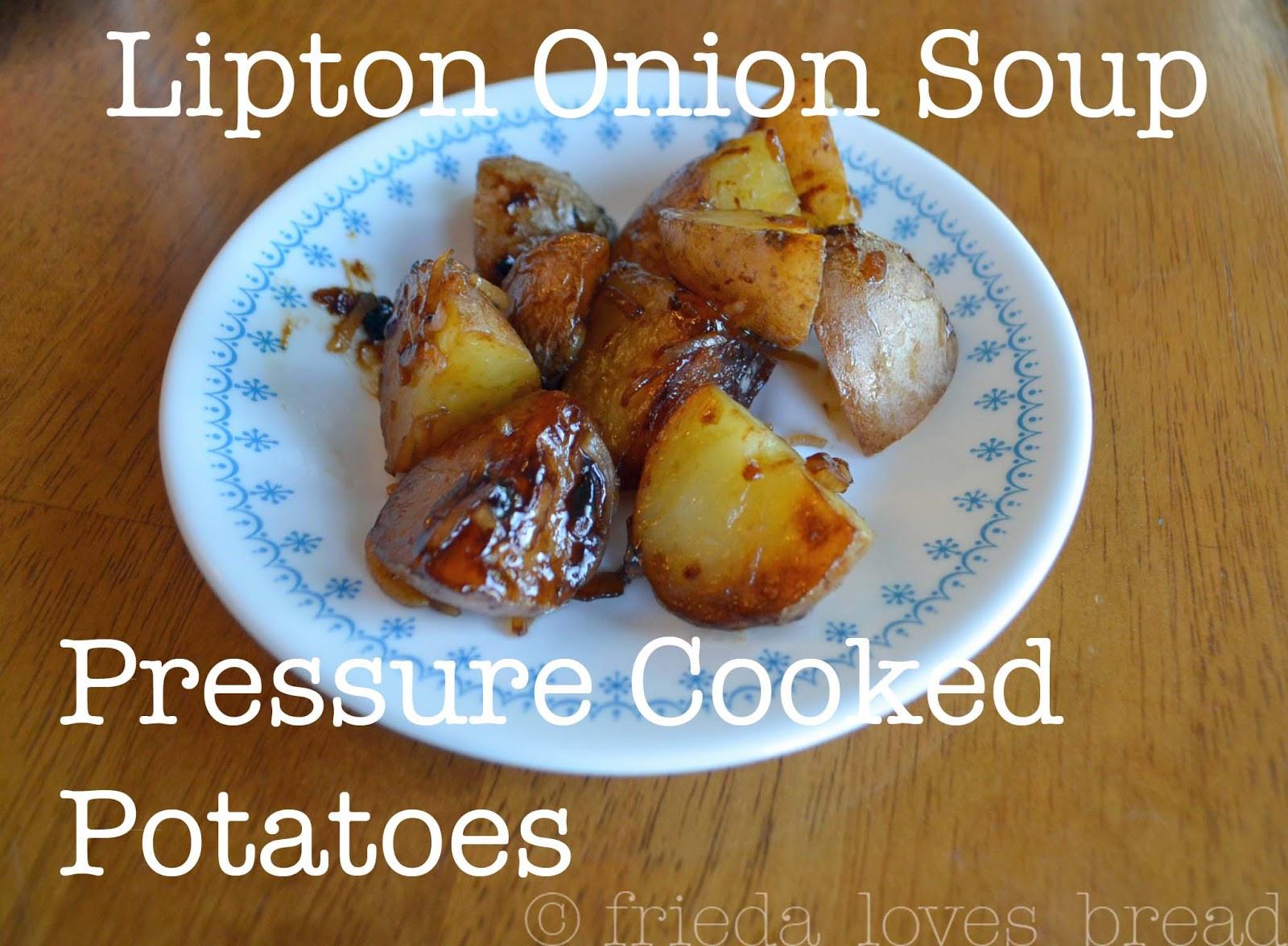 Lipton Onion Soup Potatoes  Frieda Loves Bread Pressure Cooked Lipton ion Soup Potatoes