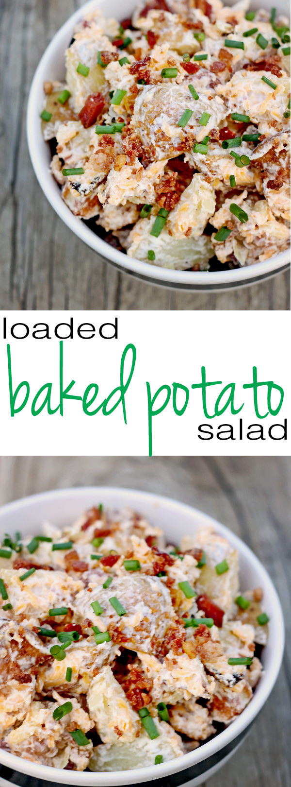 Loaded Baked Potato Salad  Loaded Baked Potato Salad