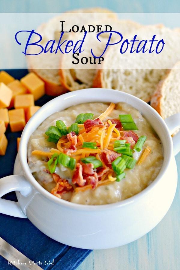 Loaded Baked Potato Soup  Loaded Baked Potato Soup