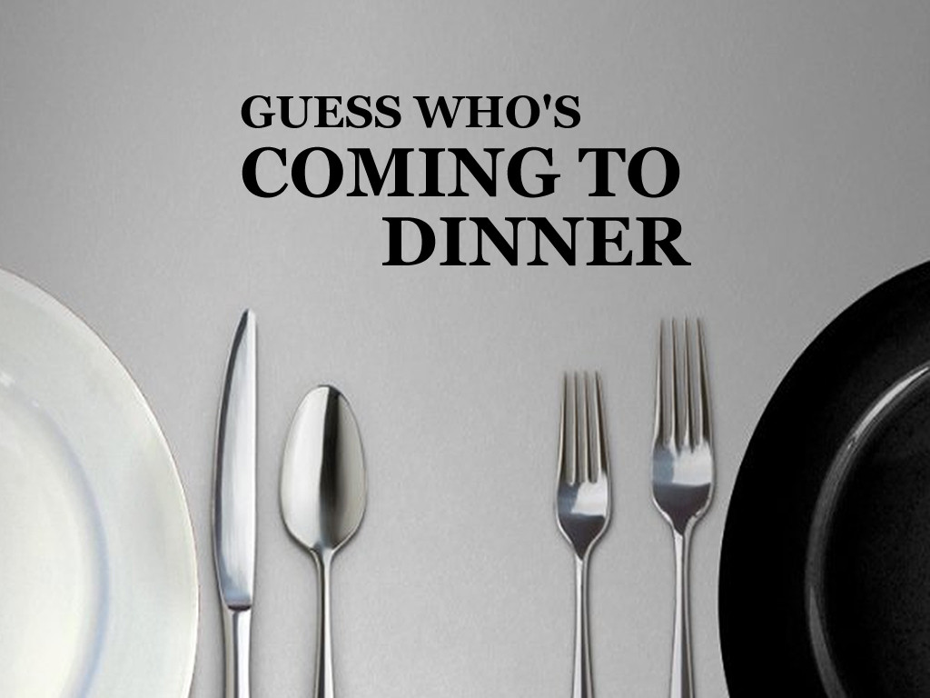 Look Whos Coming To Dinner  Pastor Martin s Myopia Look Who s ing to Dinner
