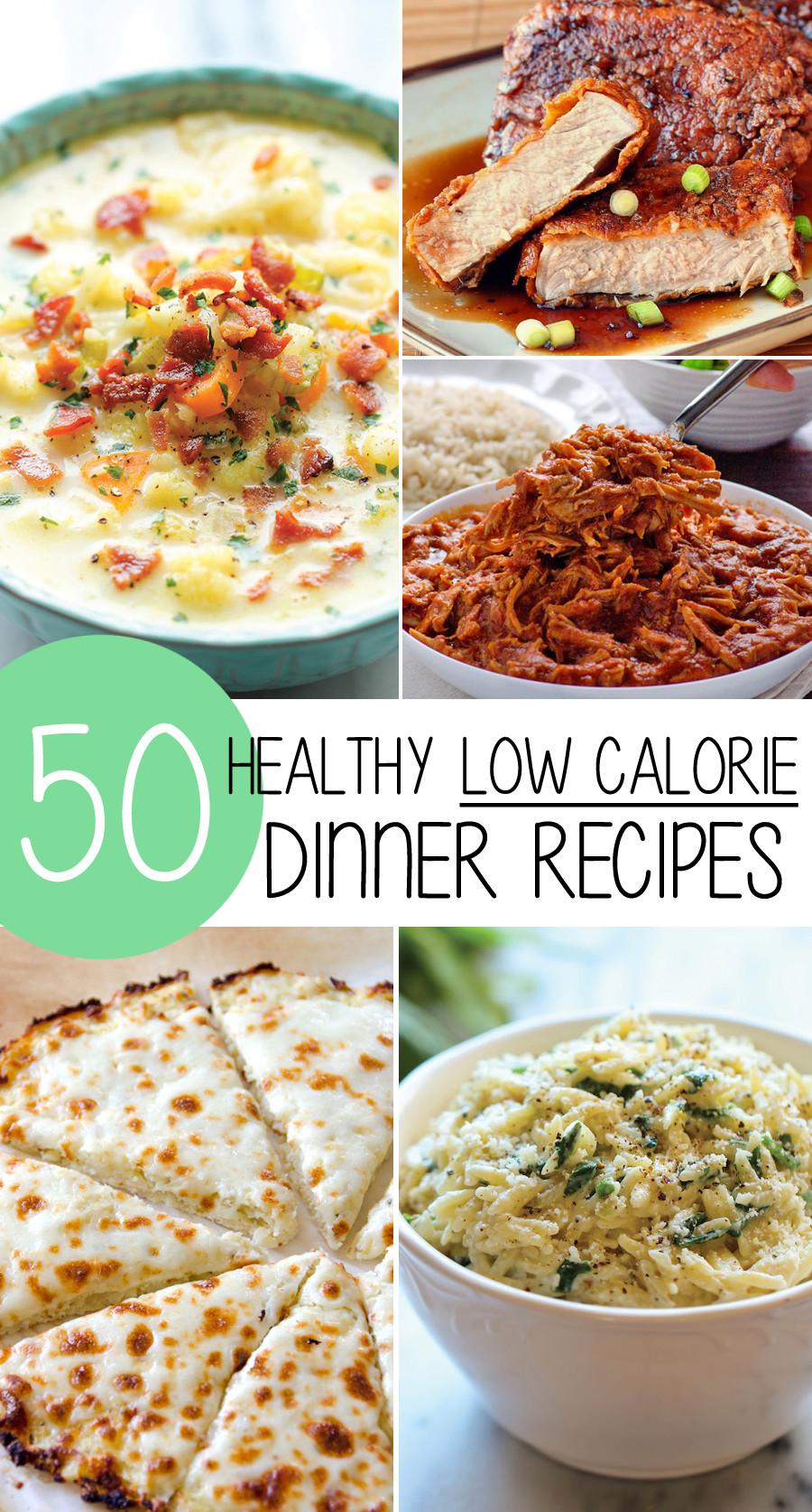 Low Cal Dinners  50 Healthy Low Calorie Weight Loss Dinner Recipes