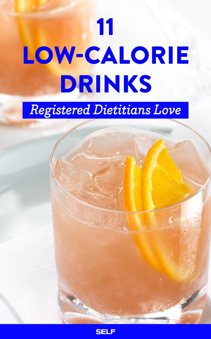 Low Calorie Cocktails  11 Low Calorie Alcoholic Drinks Registered Dietitians Love
