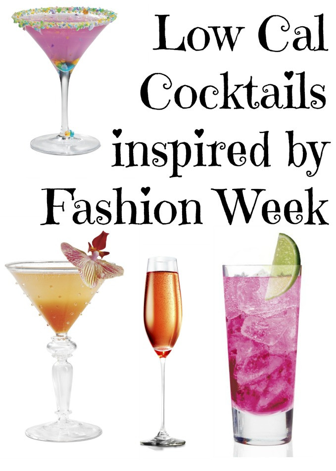 Low Calorie Cocktails  Low Calorie Cocktails for Fashion Week Style on Main