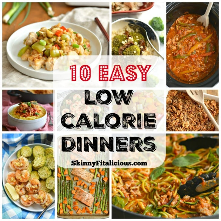 Low Calorie Dinners  10 Easy Low Calorie Dinner Recipes Skinny Fitalicious