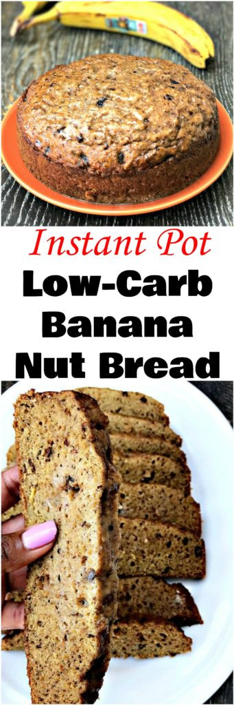 Low Carb Banana Bread  Instant Pot Low Carb Banana Nut Bread