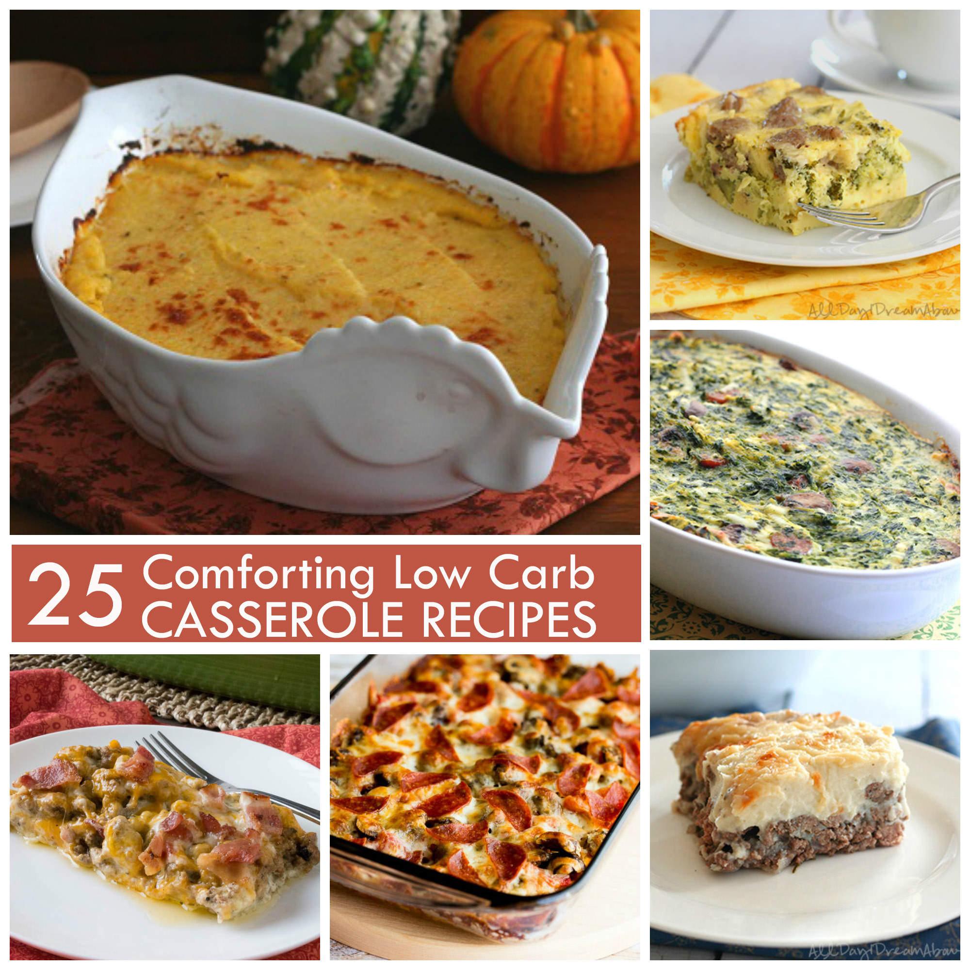 Low Carb Casserole Recipes  25 Low Carb Casserole Recipes