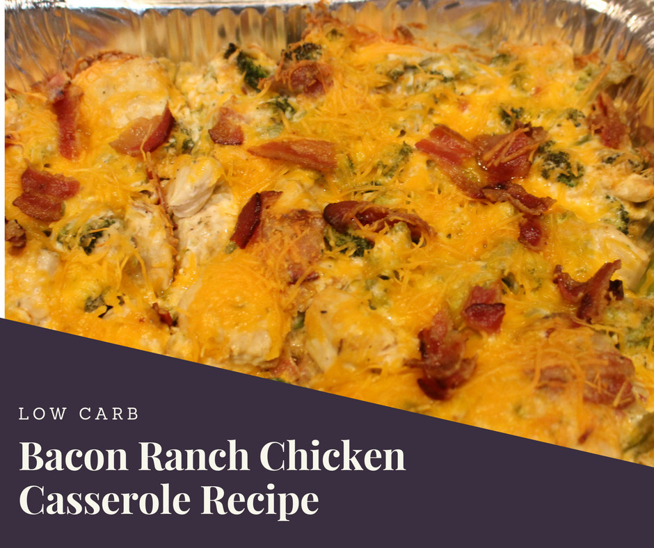 Low Carb Casserole Recipes  Low Carb Bacon Ranch Chicken Casserole Recipe Family