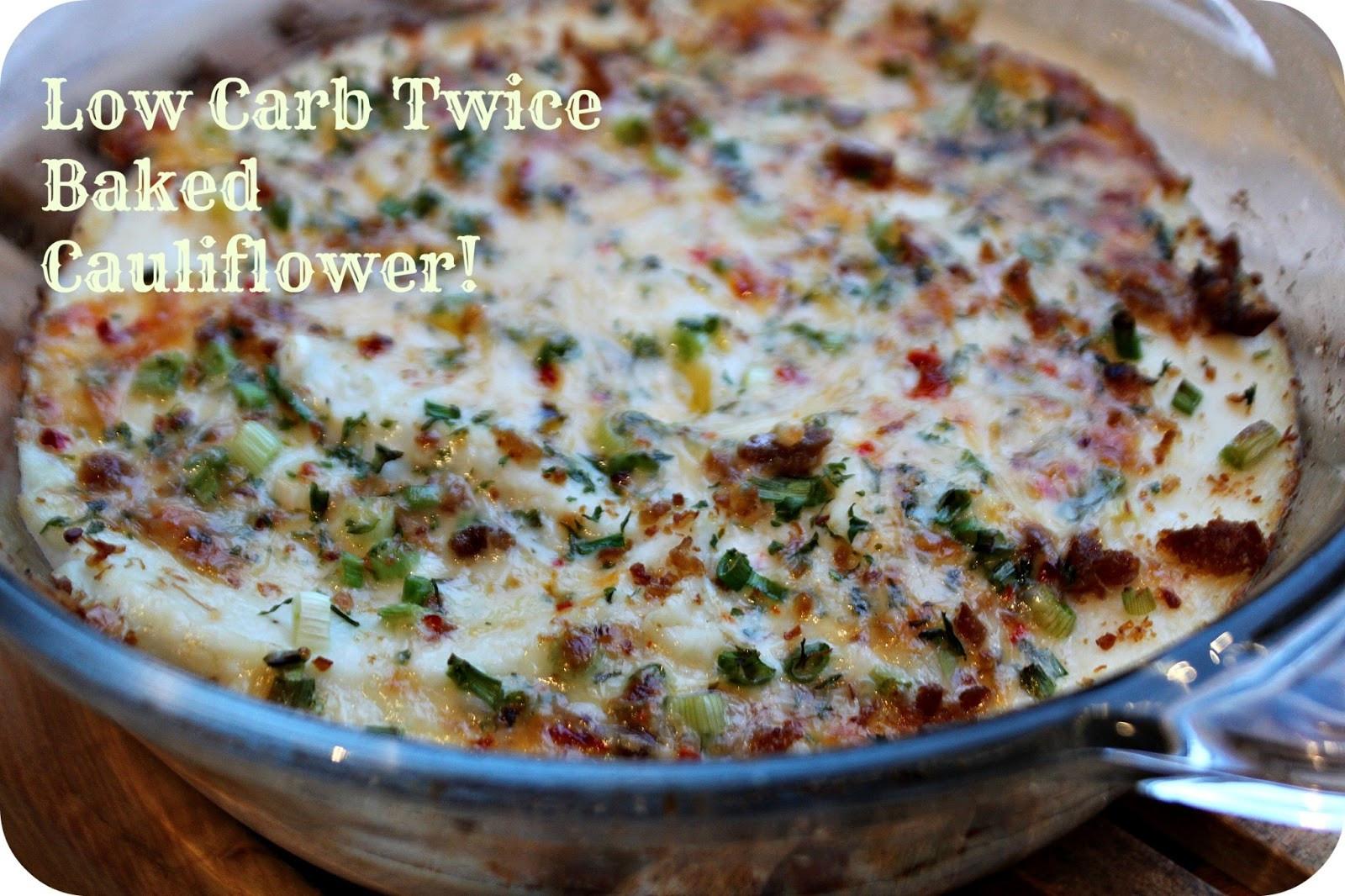 Low Carb Cauliflower Recipes  twice baked cauliflower casserole