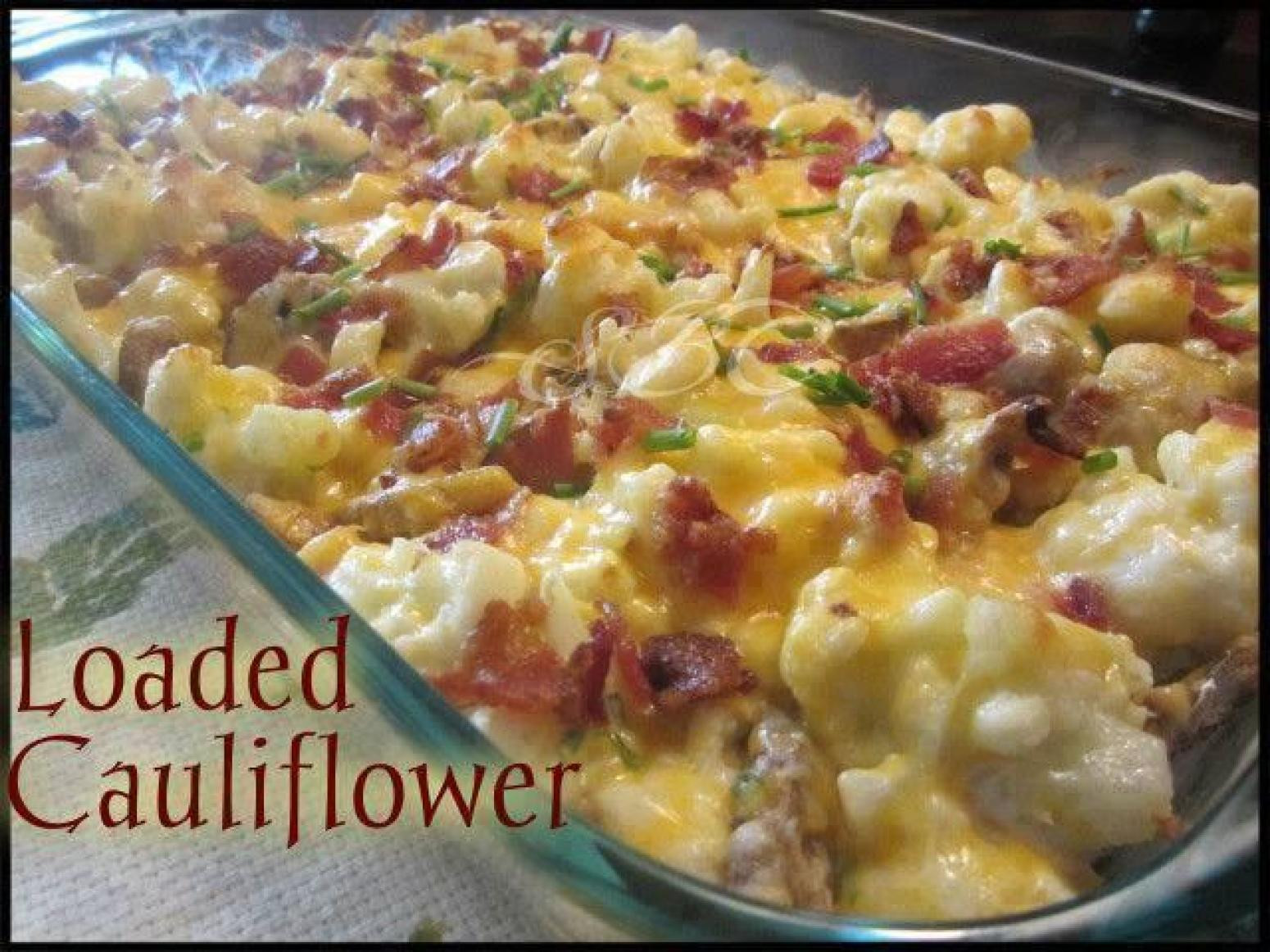 Low Carb Cauliflower Recipes  Loaded Cauliflower and it s low carb Recipe