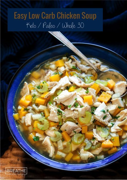 Low Carb Chicken Soup Recipes  Easy Low Carb Chicken Soup Whole 30