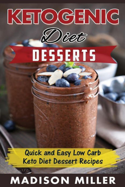 Low Carb Desserts Fast Food  KETOGENIC DIET Desserts Quick and Easy Low Carb Keto