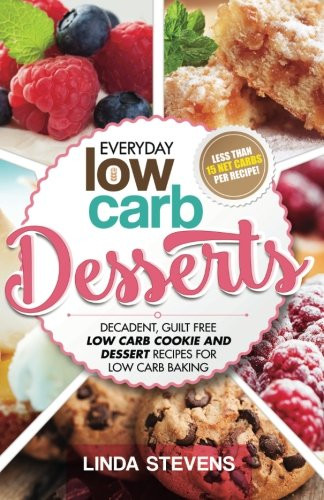 Low Carb Desserts To Buy  Low Carb Desserts Decadent Guilt Free Low Carb Cookie