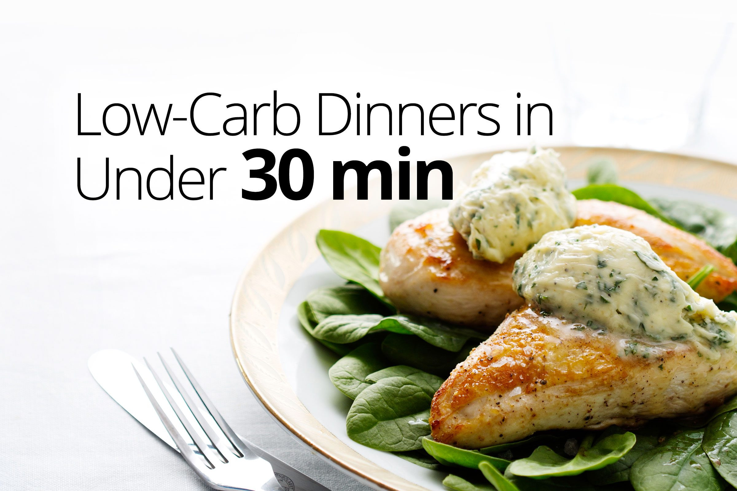 Low Carb Dinner Meals  Low carb dinners in under 30 minutes Diet Doctor