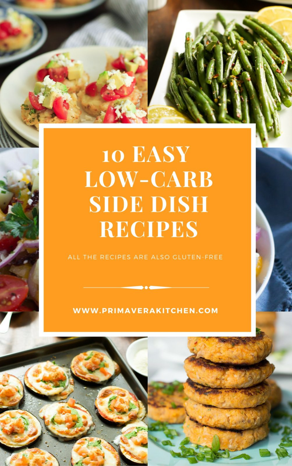 Low Carb Dinner Sides  10 Easy Low Carb Side Dish Recipes Primavera Kitchen