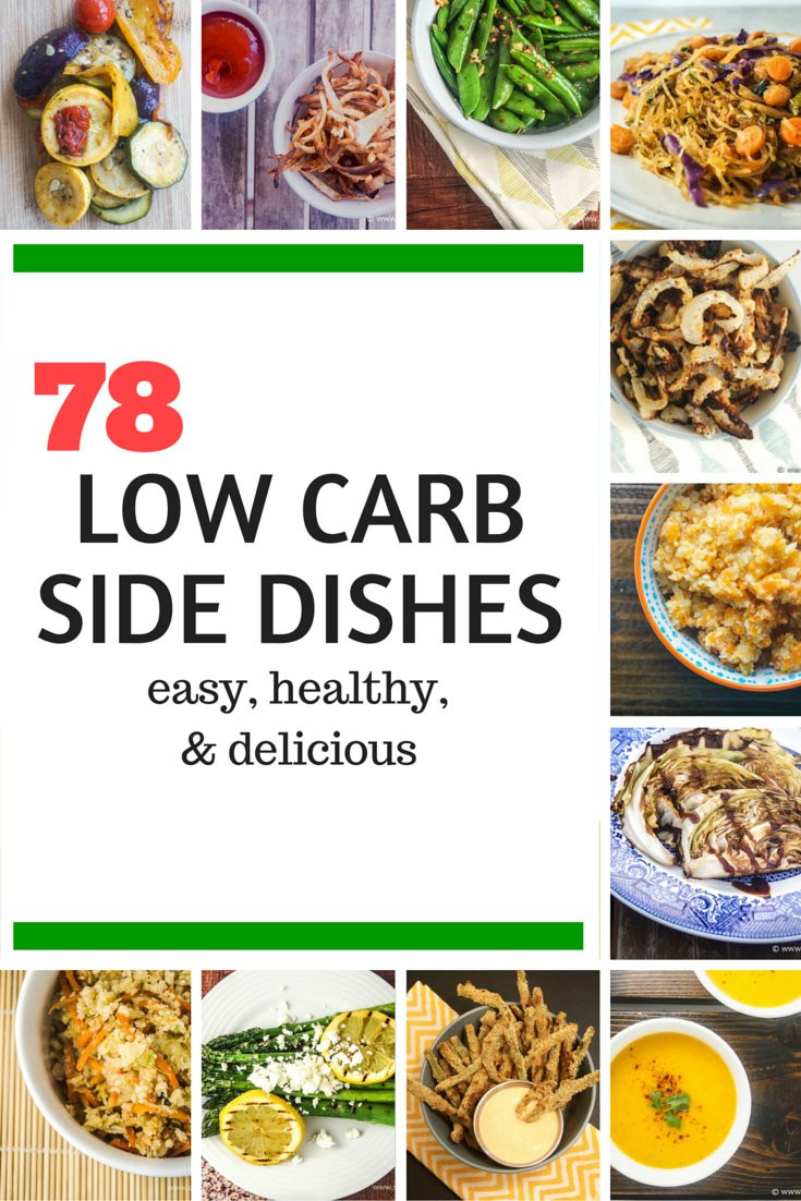 Low Carb Dinner Sides  Seventy Eight Low Carb Side Dishes Slender Kitchen