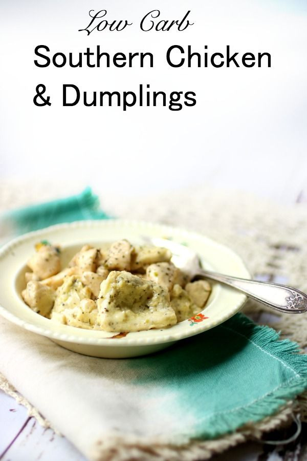 Low Carb Dumplings  Southern Chicken and Dumplings Low Carb Goodness