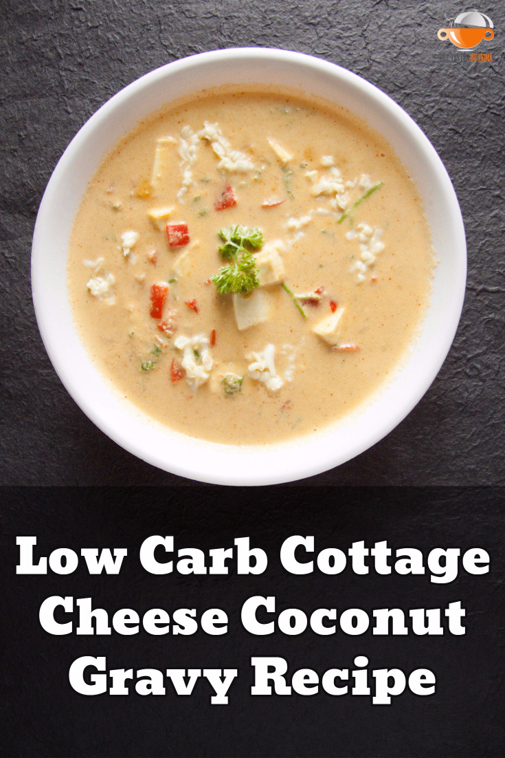 Low Carb Gravy  How to Make Low Carb Cottage Cheese Coconut Gravy Recipe