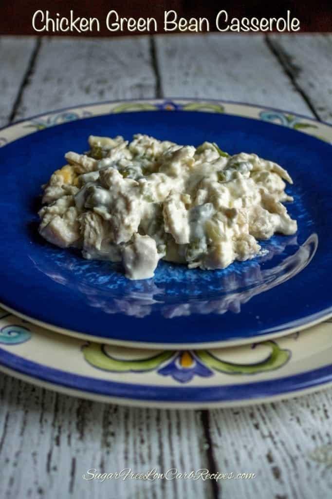 Low Carb Green Bean Casserole  Chicken Green Bean Casserole Gluten Free