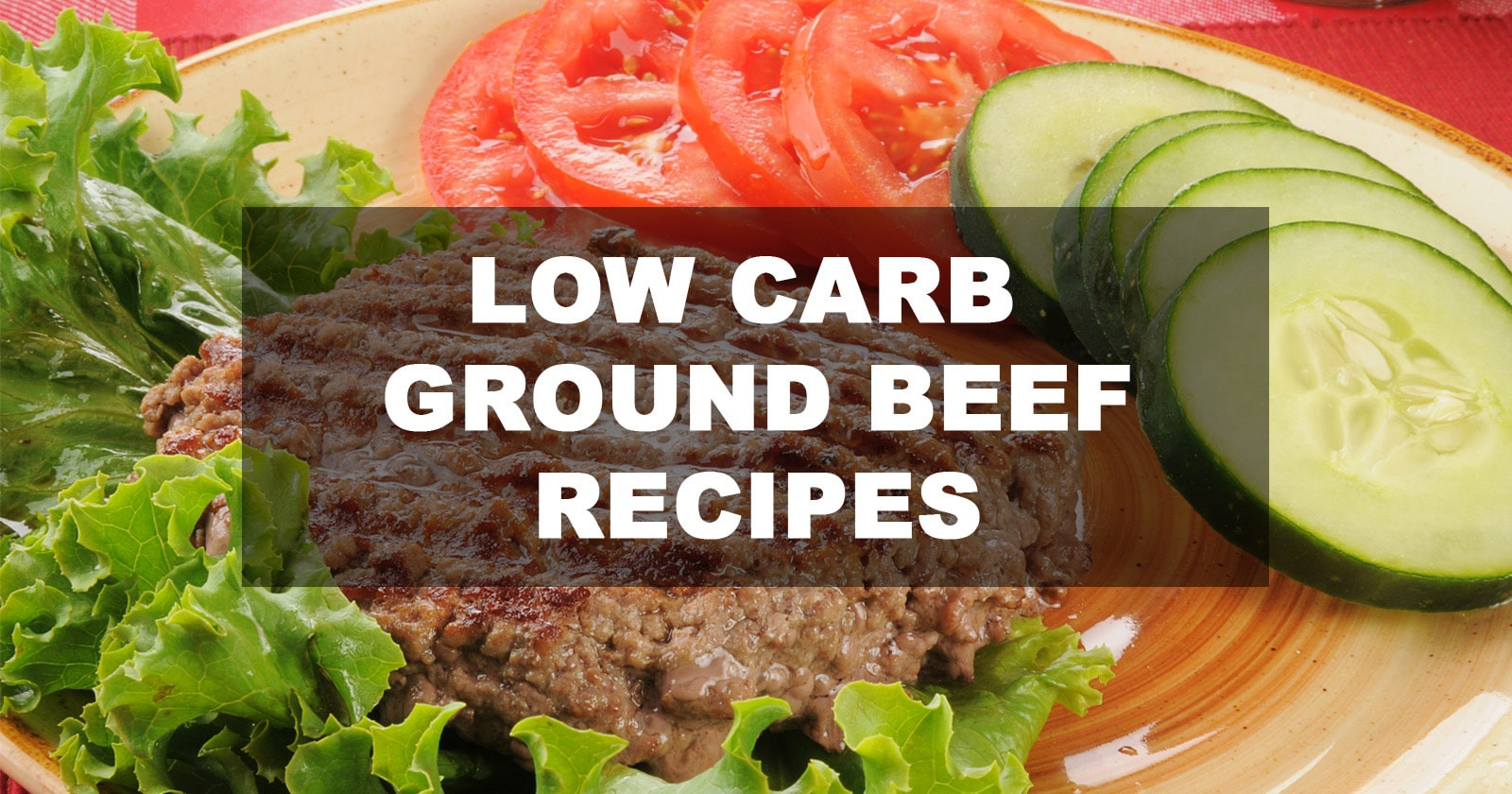 Low Carb Ground Beef Recipes  Keto Diet Recipes With Ground Beef