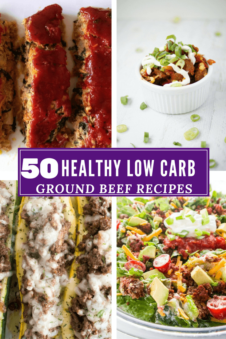Low Carb Ground Beef Recipes  50 Ground Beef Recipes Low Carb and Healthy Recipe Roundup